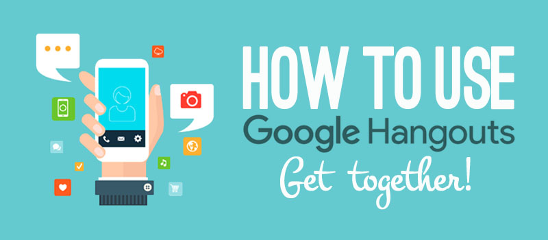How to Use Google Hangouts - Get together! | dohack