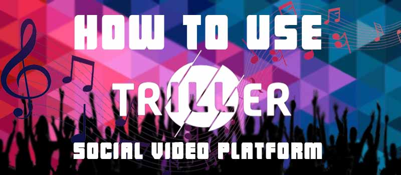 How to Use Triller-Music Video Maker App: Social Video